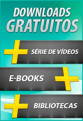 Downloads Gratuitos - Série de Vídeos, Ebooks, Bibliotecas...