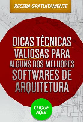 dicas-tecnicas-valiosas-dos-melhores-softwares-para-arquitetos