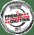 Vencedora do Prêmio Influenciadores Digitais 2017 - Destaque, Júri Técnico e Popular
