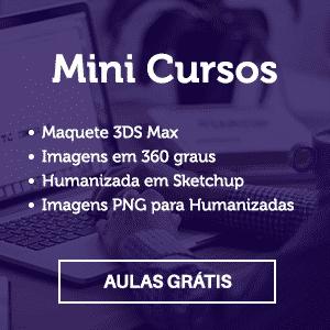 banner 300 mini cursos - Passeios virtuais de projetos arquitetônicos em 3D