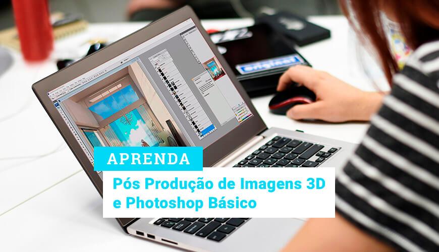 curso-pos-producao-imagens-3d-e-basico-photoshop-aprenda