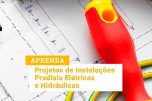 Curso Instalações Prediais em CAD – Projetos Elétricos e Hidráulicos