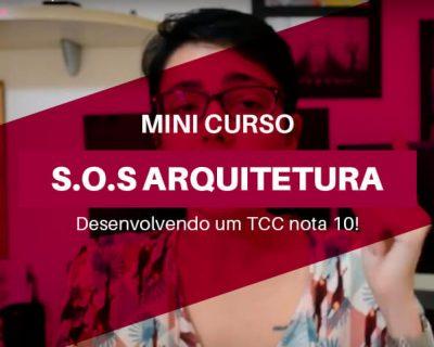 Mini Curso Grátis de TCC para Arquitetura