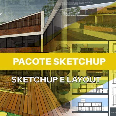 Pacote SketchUp 2019 + Layout | Arquitetura & Mobiliário