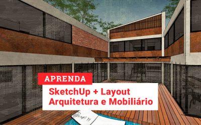 Pacote SketchUp 2019 + Layout | Arquitetura e Mobiliário