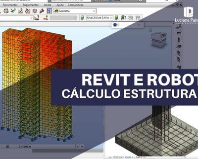 Projeto e Detalhamento Estrutural em Revit + Cálculo estrutural