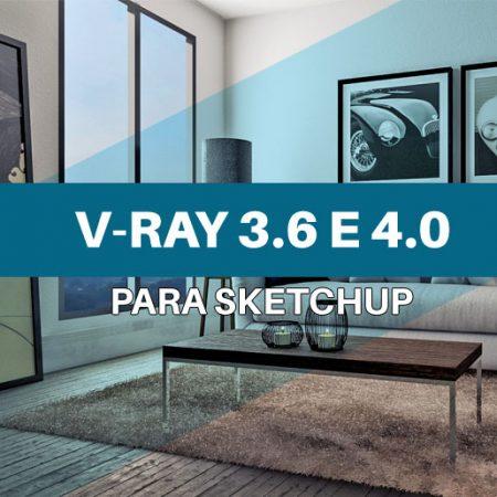 Curso de V-Ray para Sketchup 3.6 e 4.0