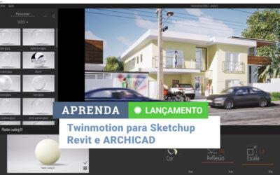 Curso de Twinmotion para Sketchup, Revit e ARCHICAD