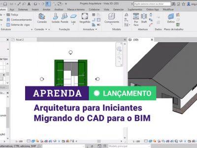 Arquitetura para Iniciantes – migrando do CAD para o BIM
