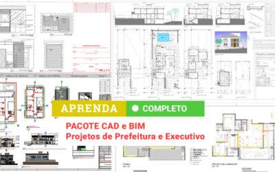 Pacote CAD e BIM – Projetos de Prefeitura e Executivo